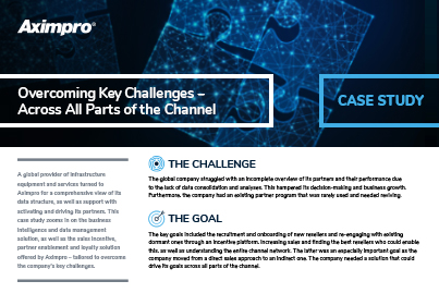 Aximpro Case Study Overcoming Key Challenges Across All Parts of the Channel